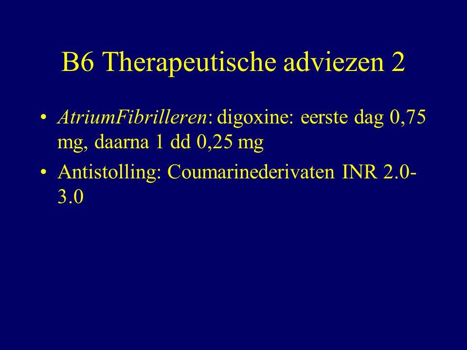 B6 Therapeutische adviezen 2