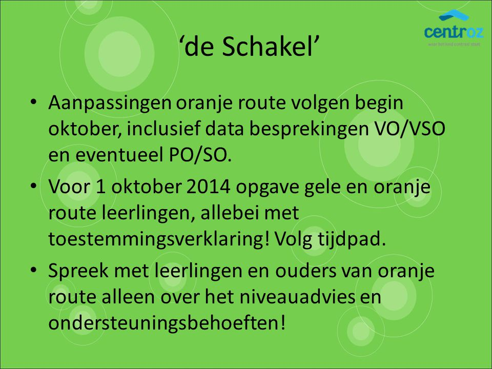 'de Schakel' Aanpassingen oranje route volgen begin oktober, inclusief data besprekingen VO/VSO en eventueel PO/SO.