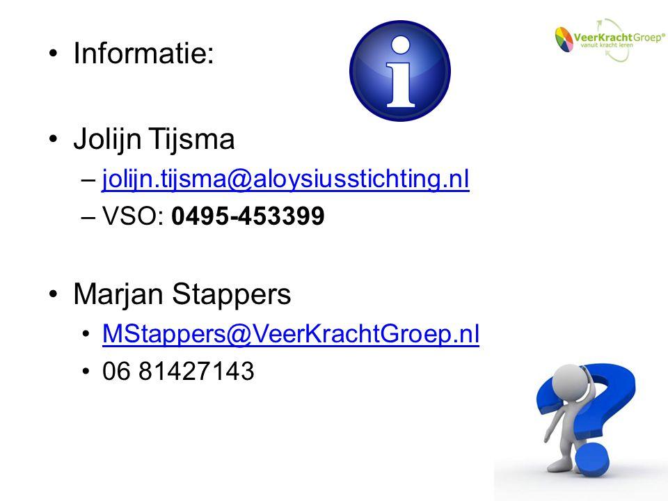 Informatie: Jolijn Tijsma Marjan Stappers