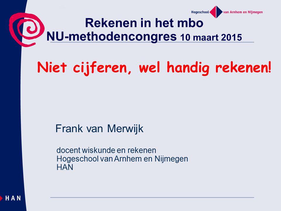 Rekenen in het mbo NU-methodencongres 10 maart 2015
