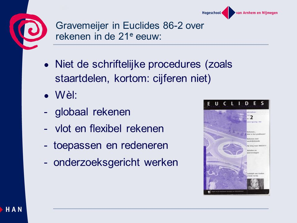 Gravemeijer in Euclides 86-2 over rekenen in de 21e eeuw: