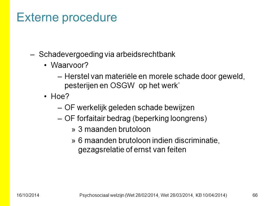Externe procedure Schadevergoeding via arbeidsrechtbank Waarvoor