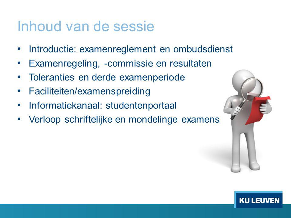 Inhoud van de sessie Introductie: examenreglement en ombudsdienst