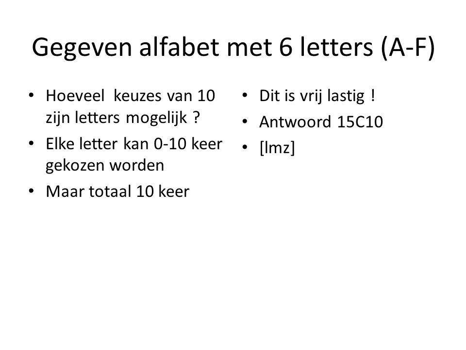 Gegeven alfabet met 6 letters (A-F)