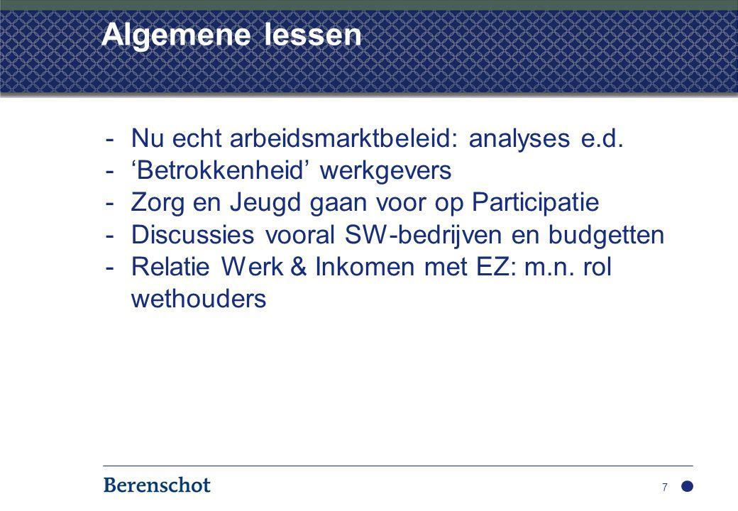 Algemene lessen Nu echt arbeidsmarktbeleid: analyses e.d.