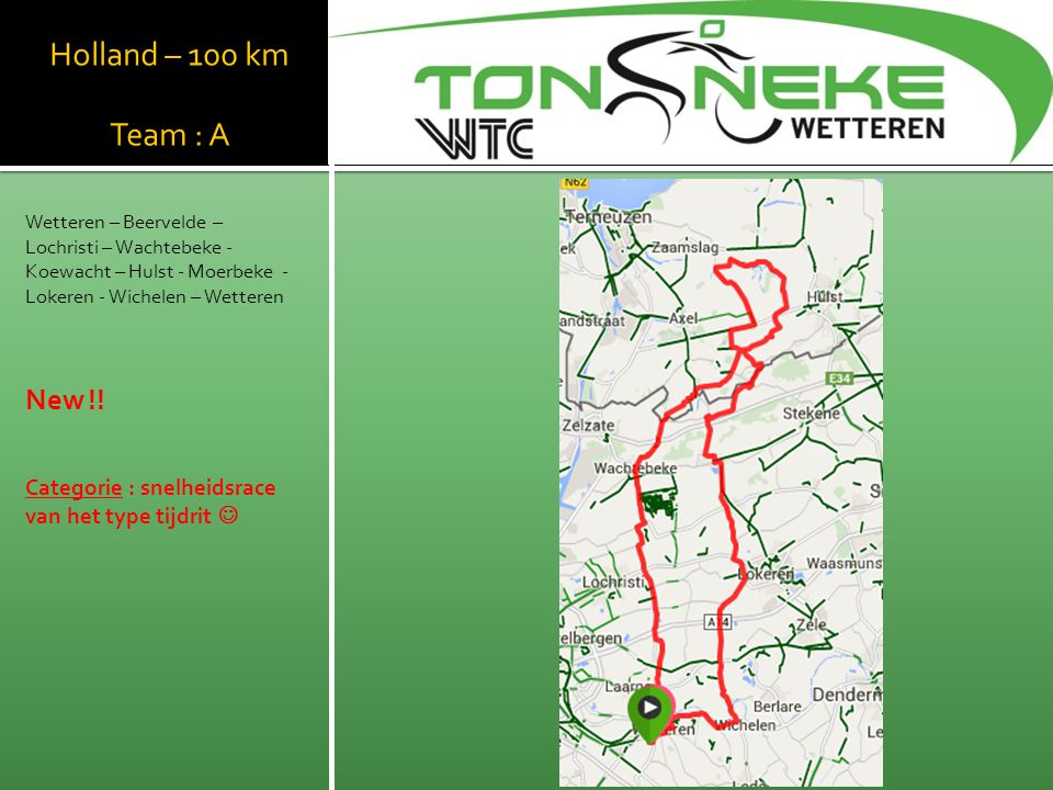 WTC Wetthra Holland – 100 km Team : A New !!