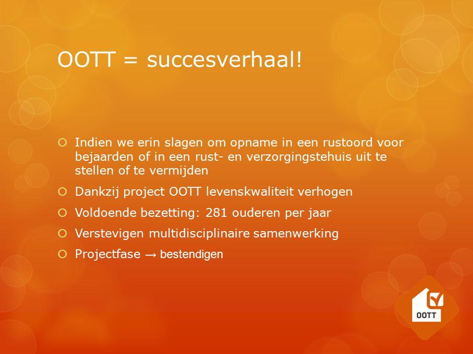 OOTT = succesverhaal!