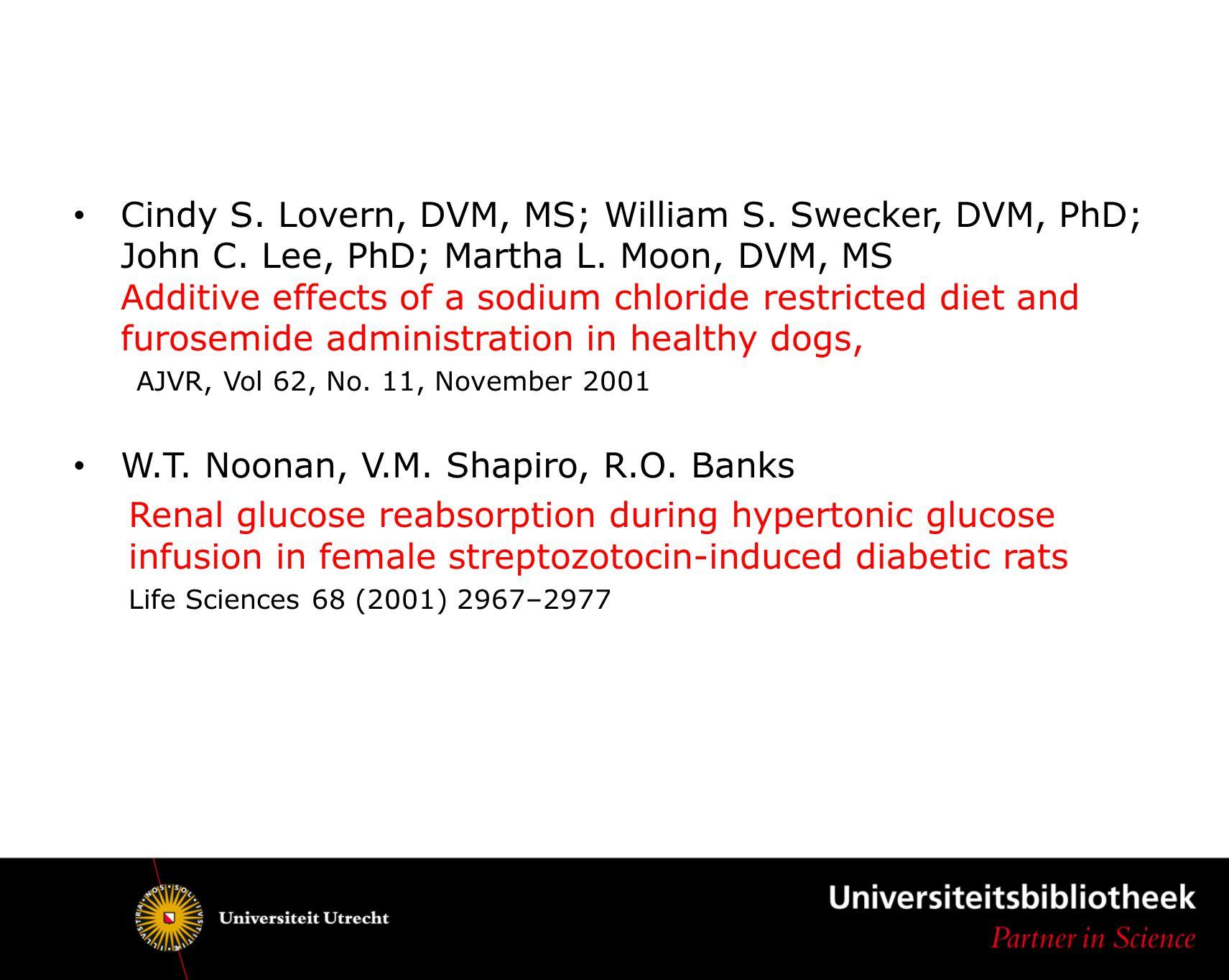 W.T. Noonan, V.M. Shapiro, R.O. Banks