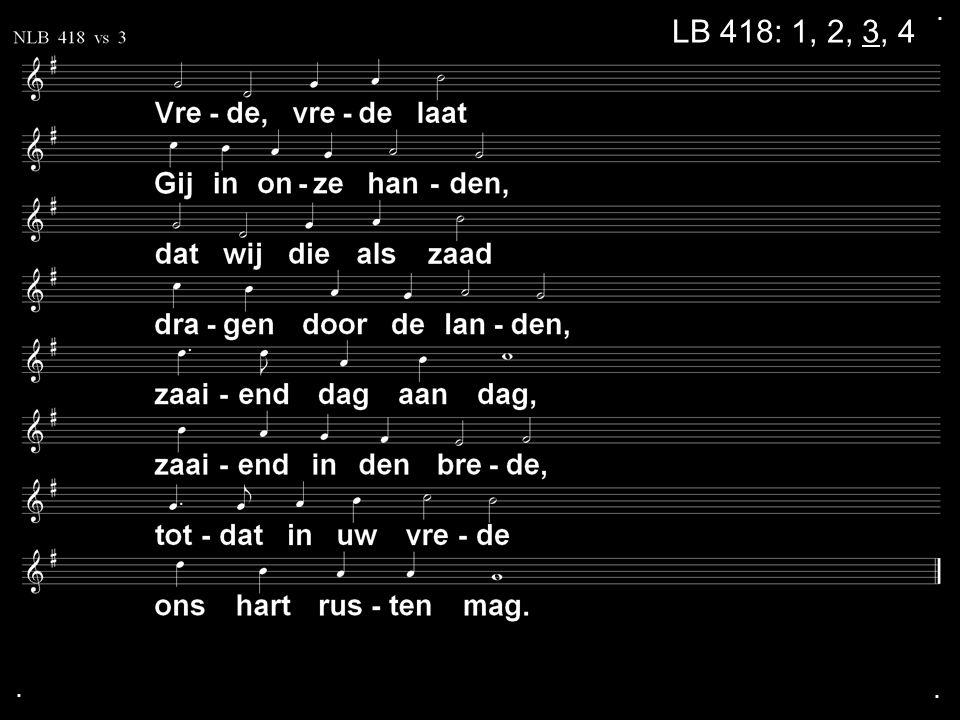 . LB 418: 1, 2, 3, 4 . .
