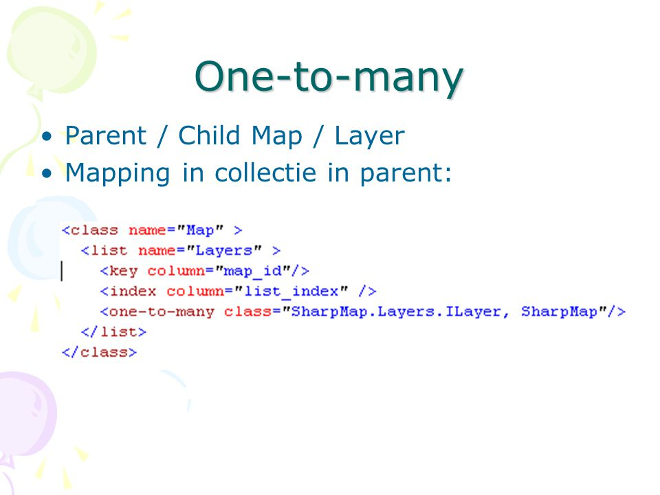 One-to-many Parent / Child Map / Layer Mapping in collectie in parent: