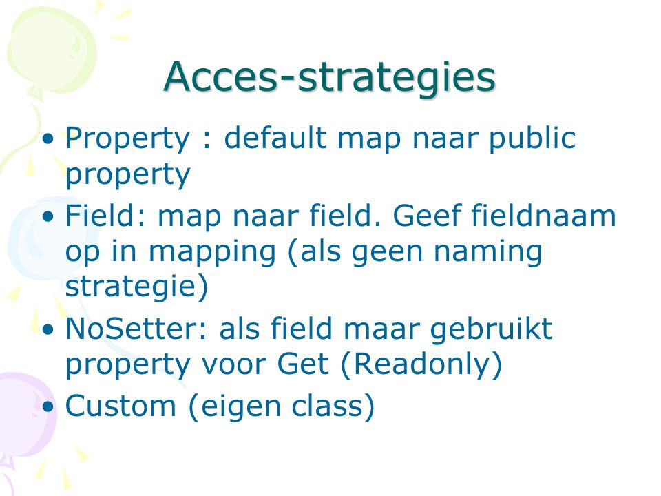 Acces-strategies Property : default map naar public property