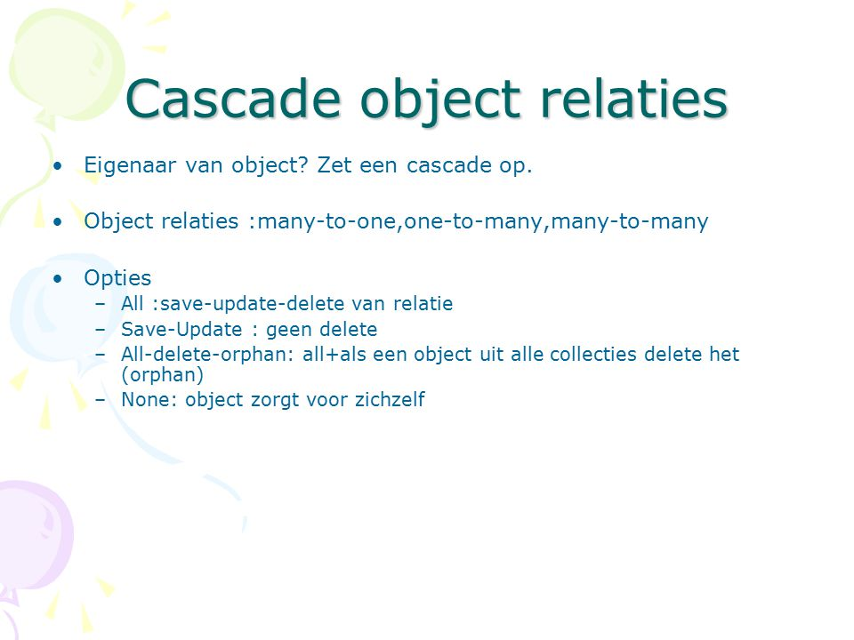 Cascade object relaties