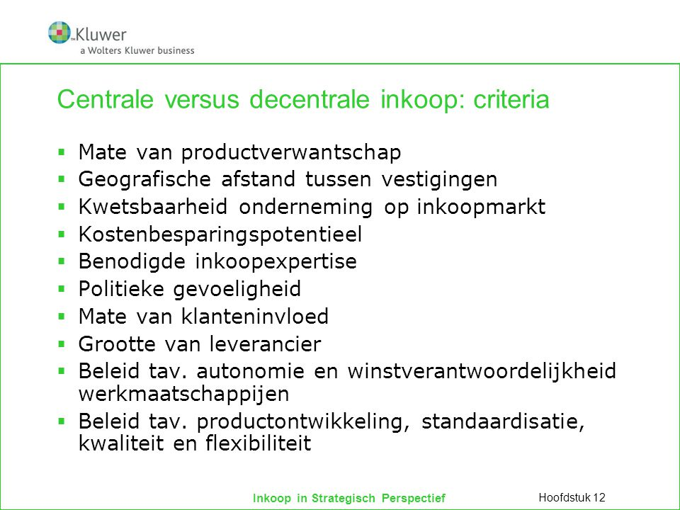Centrale versus decentrale inkoop: criteria