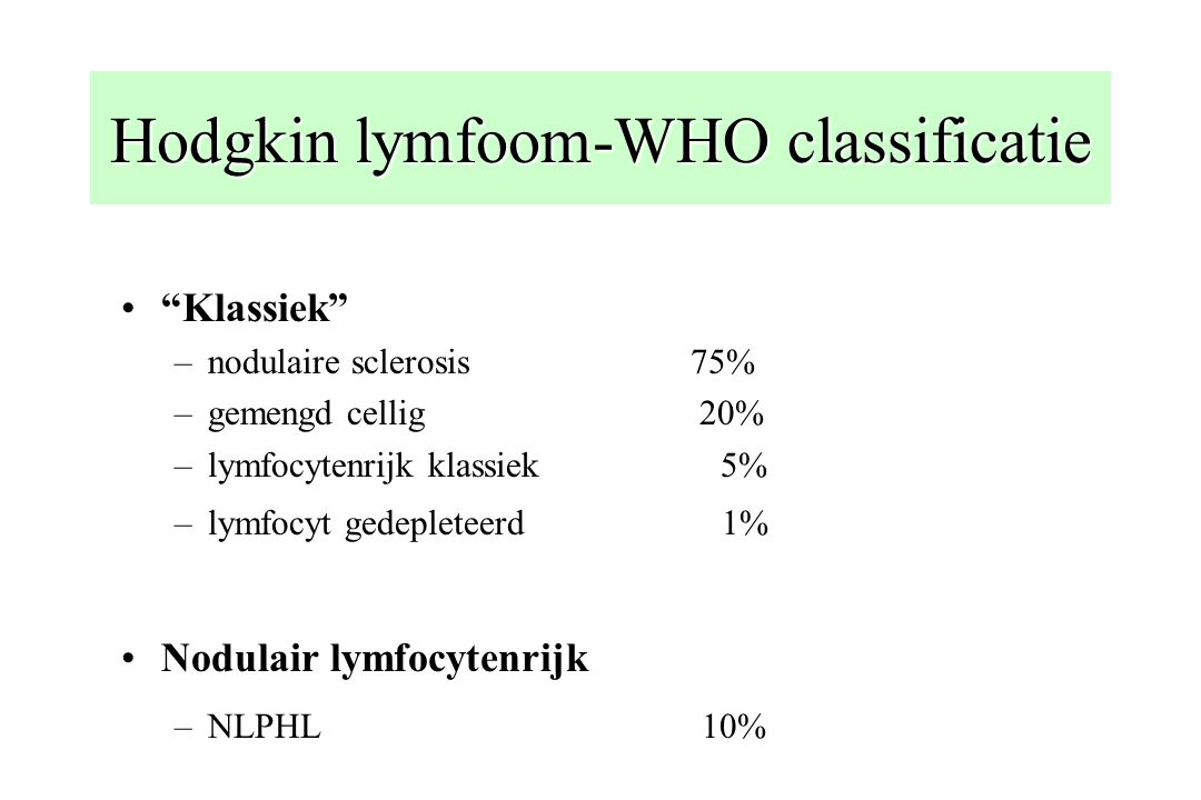Hodgkin lymfoom-WHO classificatie