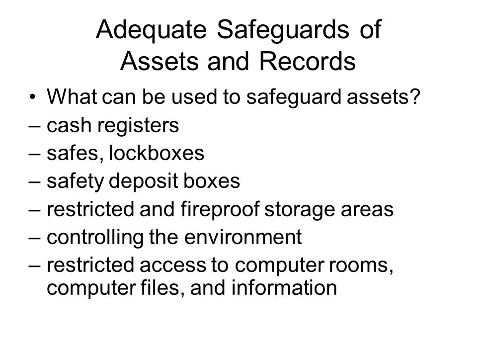 Adequate Safeguards of Assets and Records