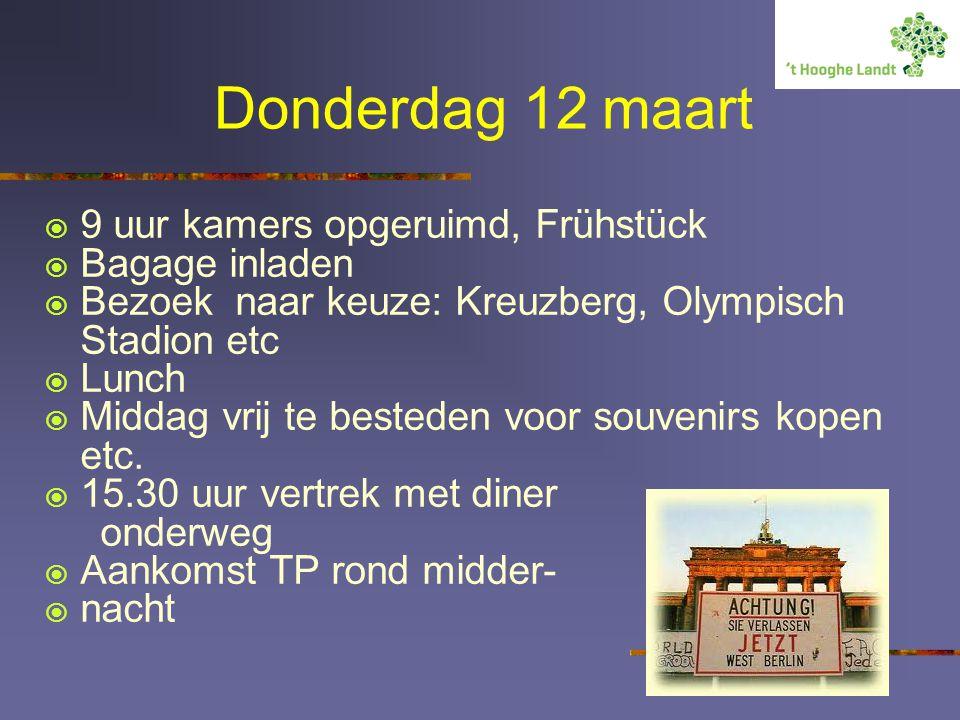 Donderdag 12 maart 9 uur kamers opgeruimd, Frühstück Bagage inladen