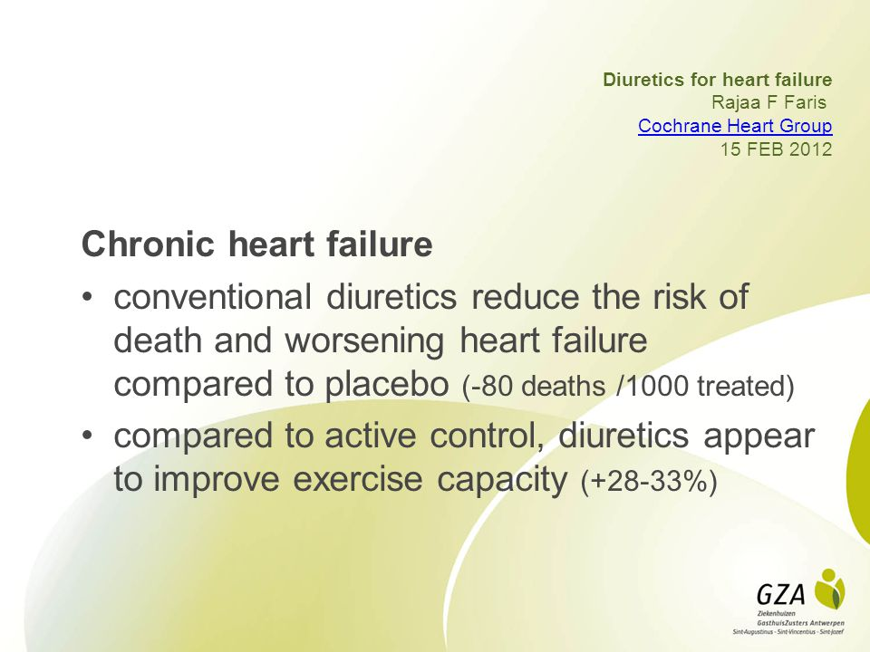 Diuretics for heart failure Rajaa F Faris Cochrane Heart Group 15 FEB 2012