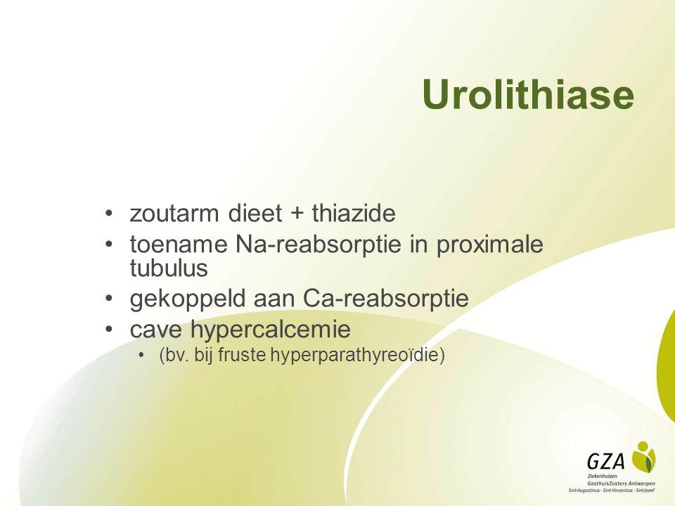 Urolithiase zoutarm dieet + thiazide