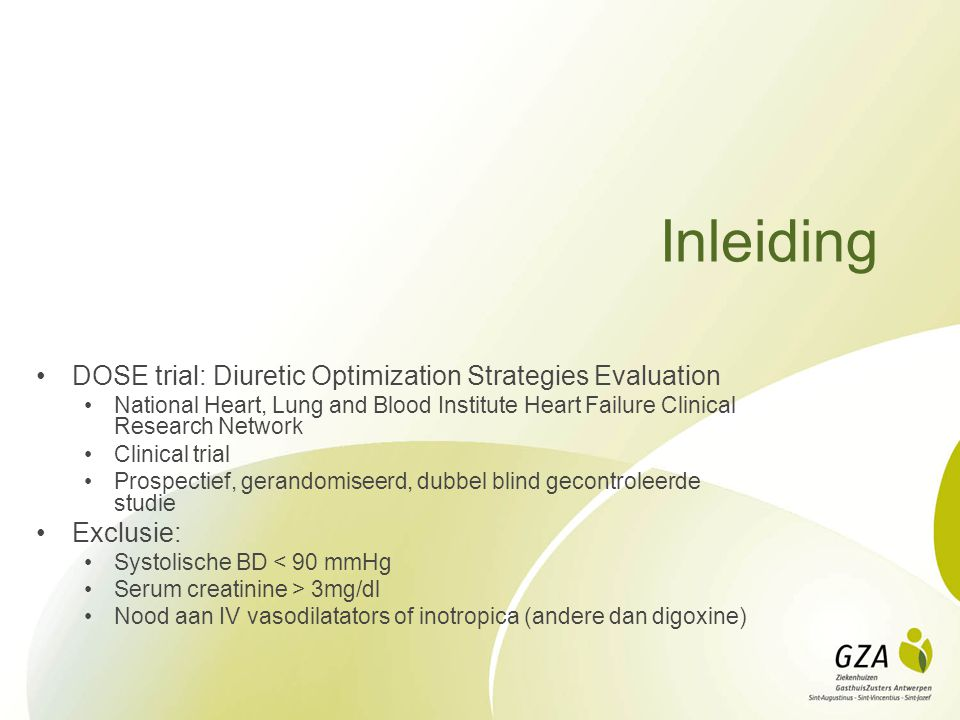 Inleiding DOSE trial: Diuretic Optimization Strategies Evaluation