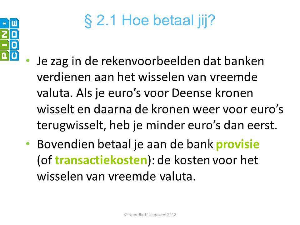 § 2.1 Hoe betaal jij