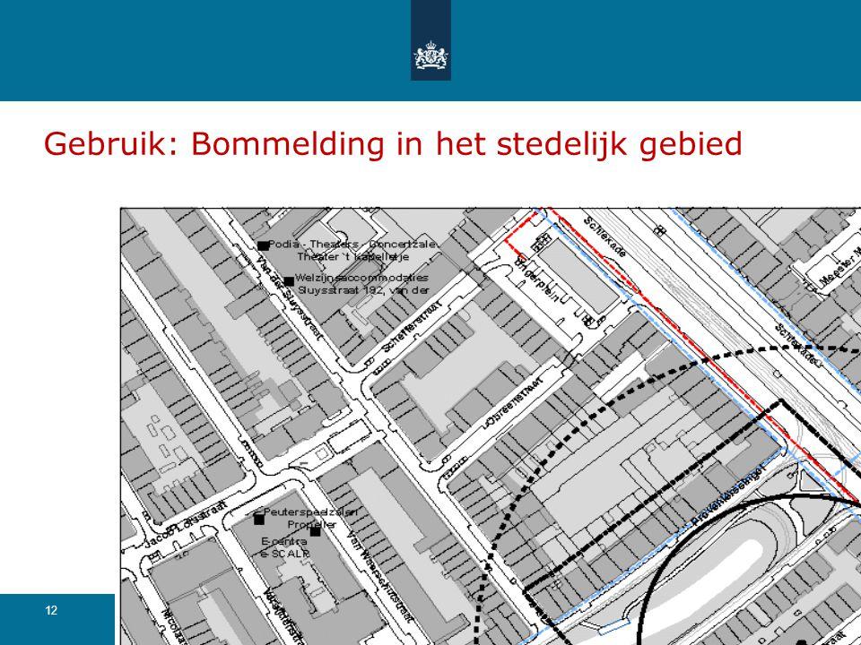 Gebruik: Bommelding in het stedelijk gebied