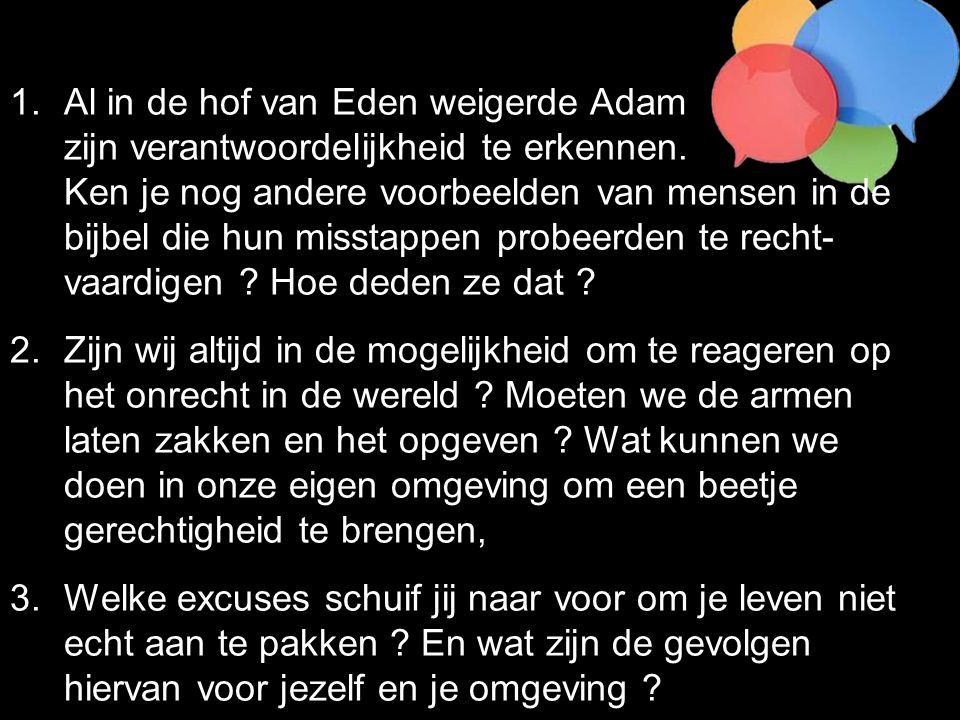 Al in de hof van Eden weigerde Adam