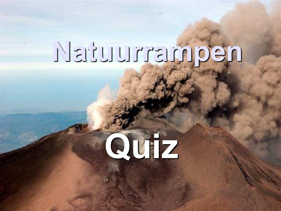 Natuurrampen Quiz