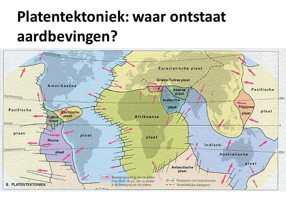 Platentektoniek: waar ontstaat aardbevingen