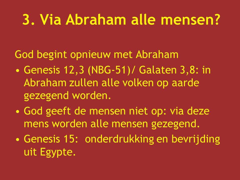 3. Via Abraham alle mensen