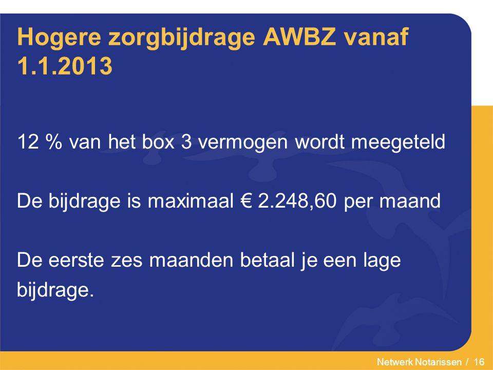 Hogere zorgbijdrage AWBZ vanaf 1.1.2013