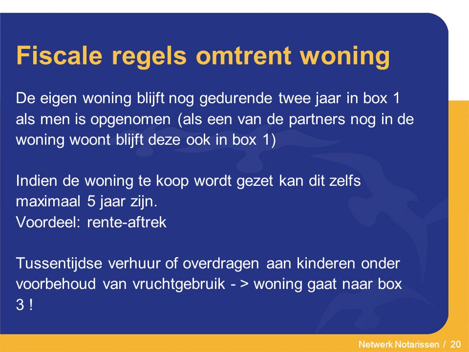 Fiscale regels omtrent woning