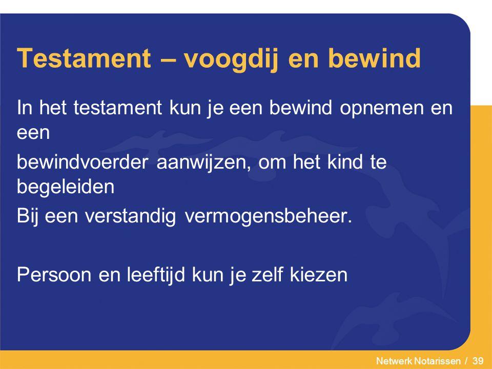 Testament – voogdij en bewind