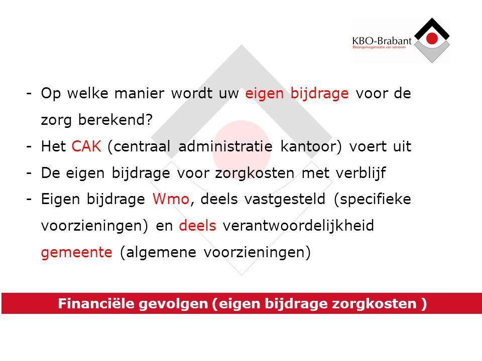 Financiële gevolgen (eigen bijdrage zorgkosten )