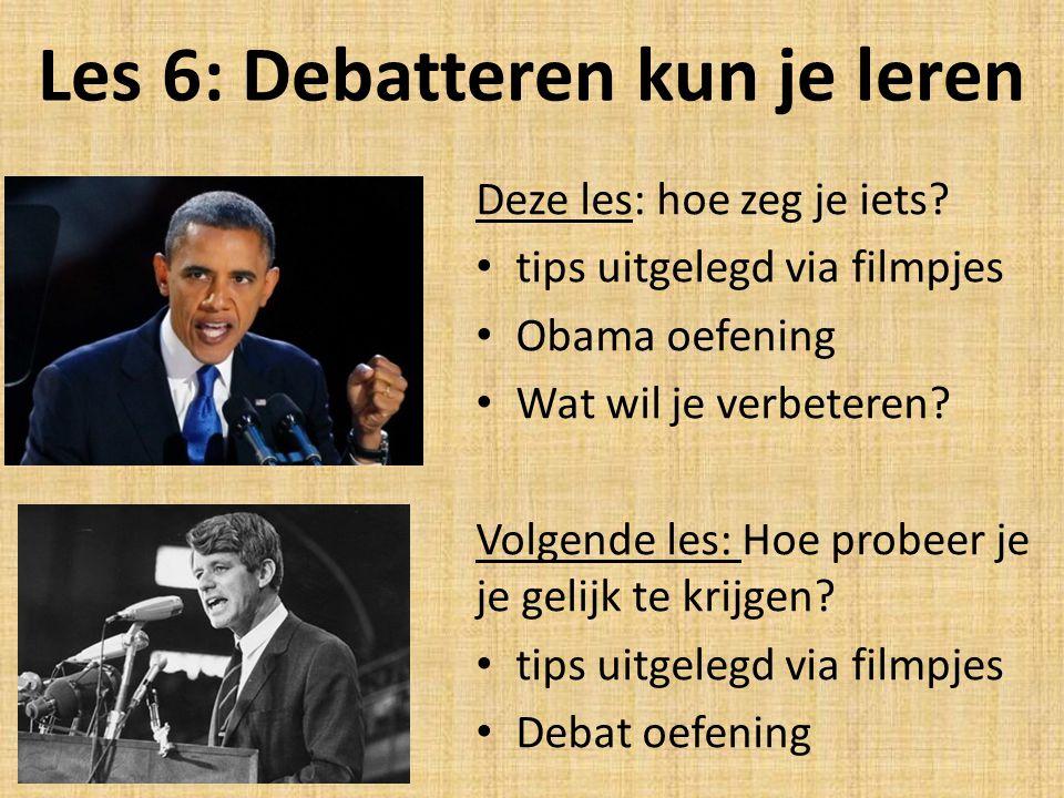 Les 6: Debatteren kun je leren
