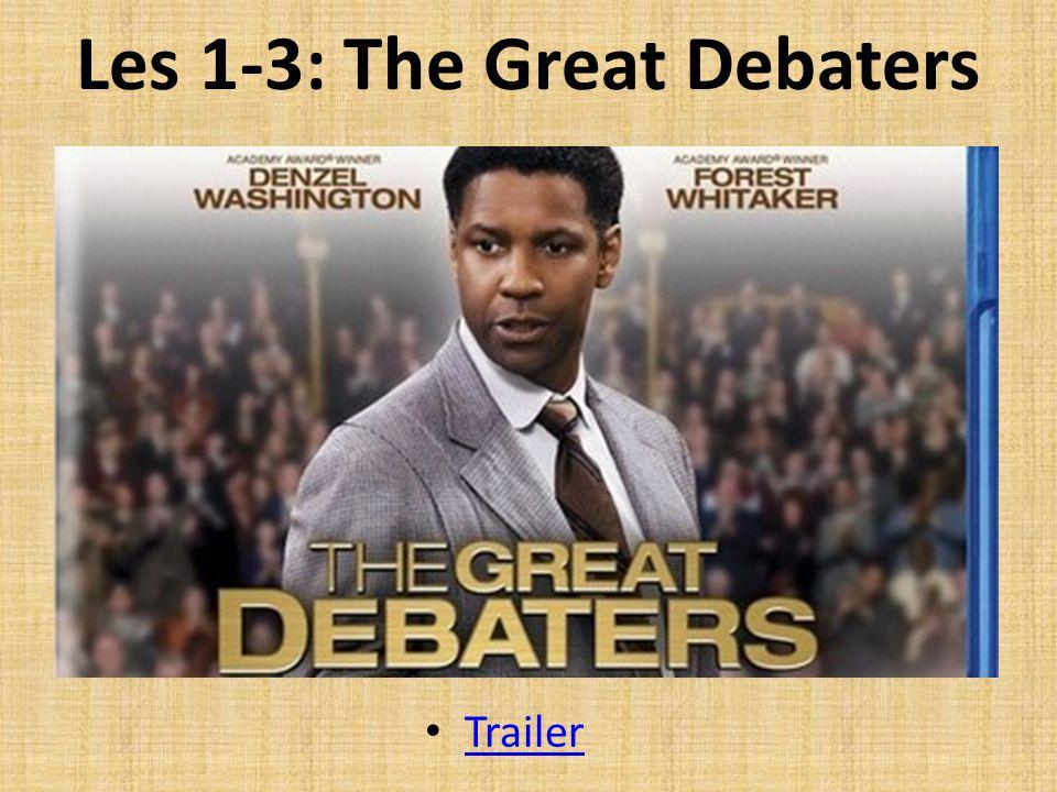 Les 1-3: The Great Debaters