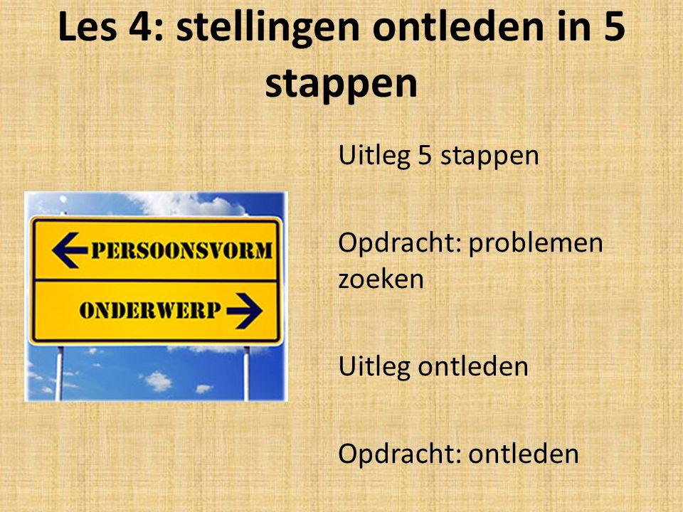Les 4: stellingen ontleden in 5 stappen