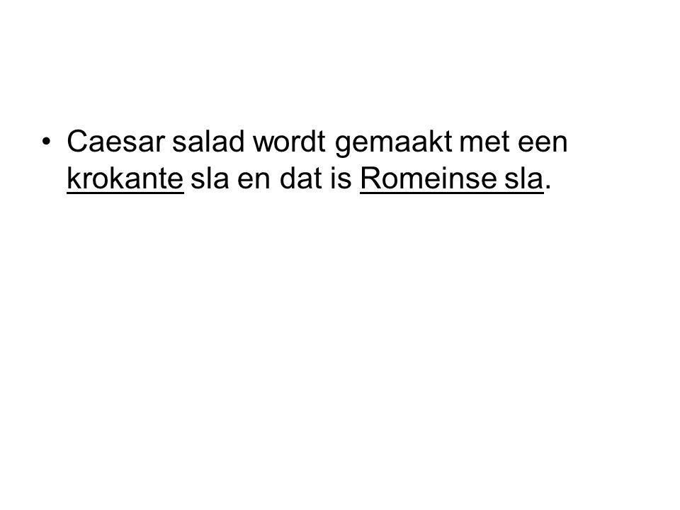 Caesar salad wordt gemaakt met een krokante sla en dat is Romeinse sla.
