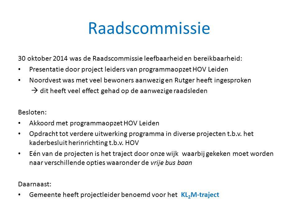 Raadscommissie 30 oktober 2014 was de Raadscommissie leefbaarheid en bereikbaarheid: Presentatie door project leiders van programmaopzet HOV Leiden.