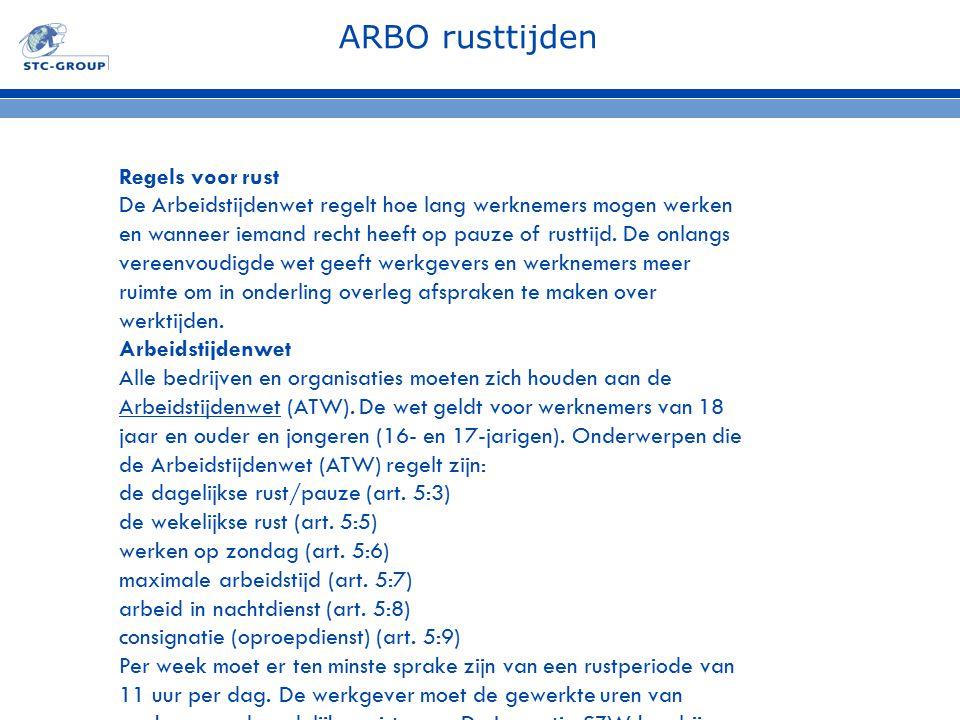 ARBO rusttijden Regels voor rust