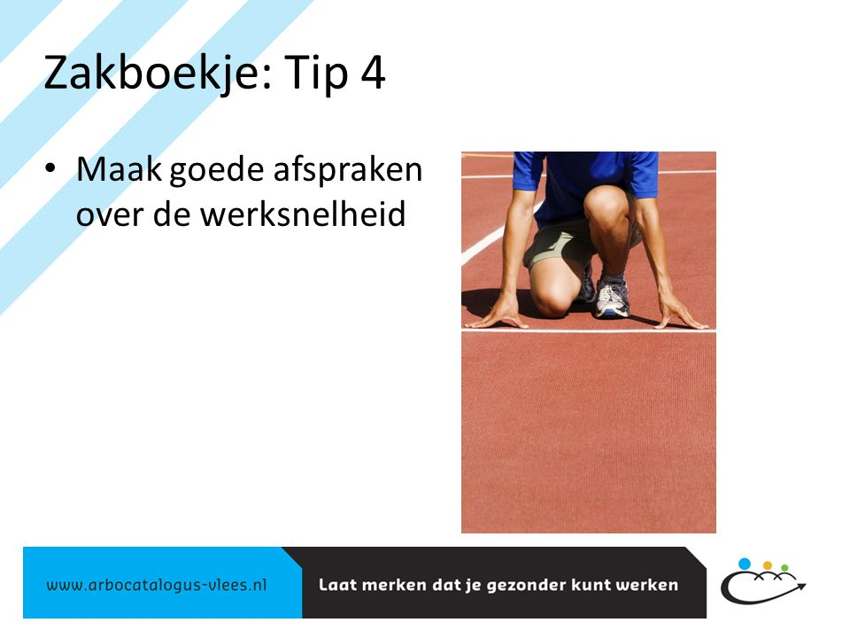Zakboekje: Tip 4 Maak goede afspraken over de werksnelheid