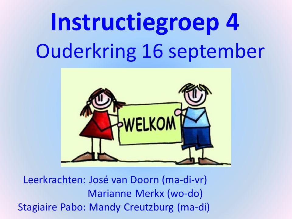 Instructiegroep 4 Ouderkring 16 september 2014