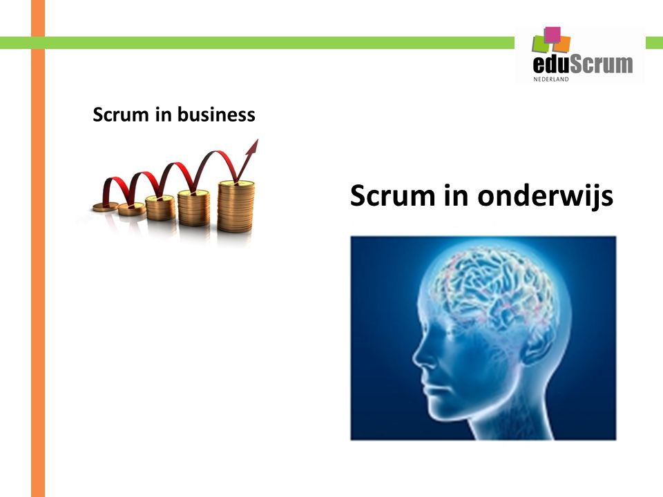 Scrum in business Scrum in onderwijs