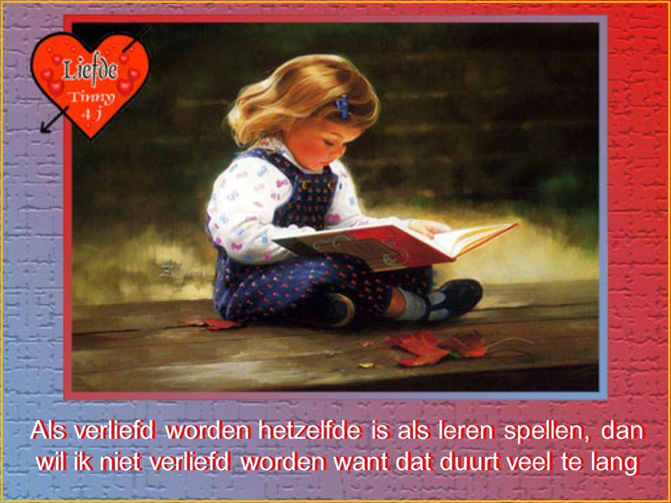Als verliefd worden hetzelfde is als leren spellen, dan