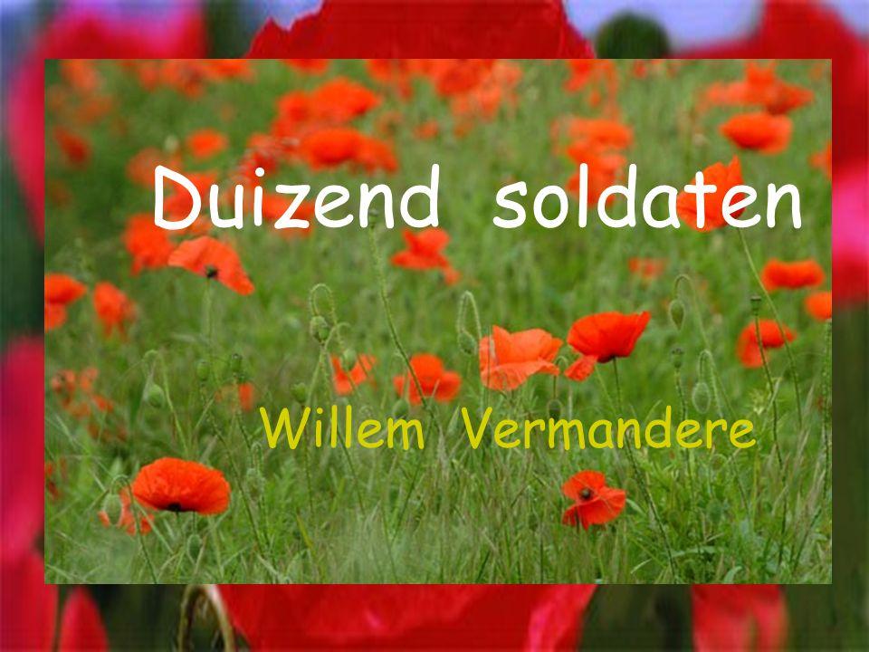 Duizend soldaten Willem Vermandere