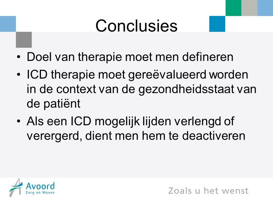 Conclusies Doel van therapie moet men defineren