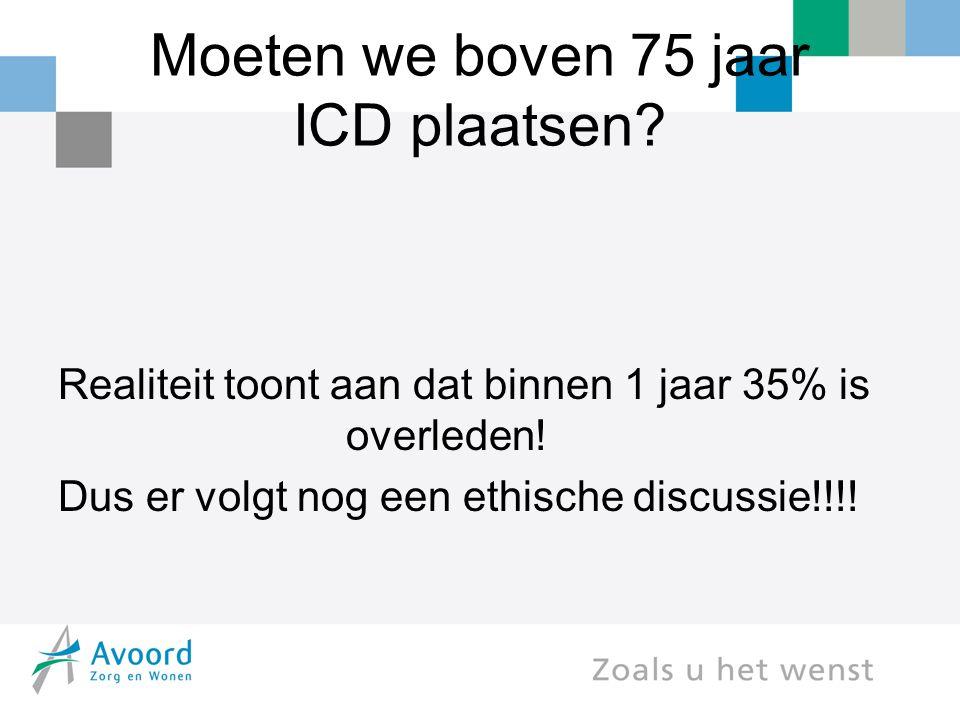 Moeten we boven 75 jaar ICD plaatsen