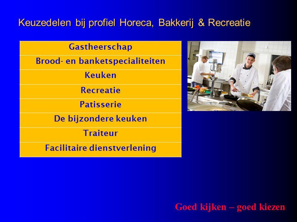 Keuzedelen bij profiel Horeca, Bakkerij & Recreatie