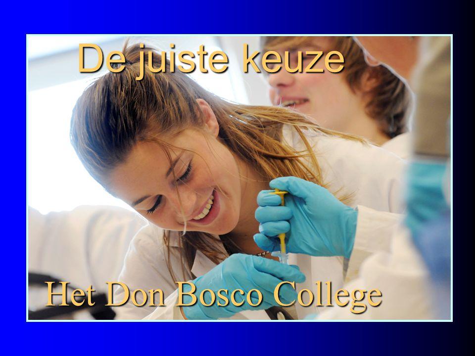 De juiste keuze Het Don Bosco College