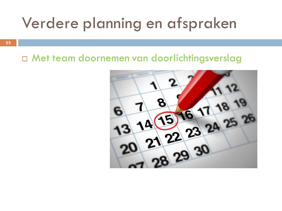 Verdere planning en afspraken