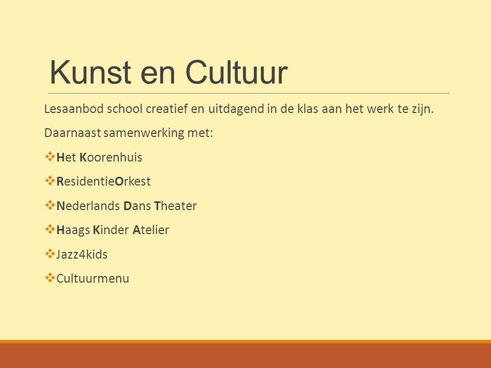 Kunst en Cultuur Lesaanbod school creatief en uitdagend in de klas aan het werk te zijn. Daarnaast samenwerking met: